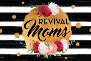 Revival MOMS Registration